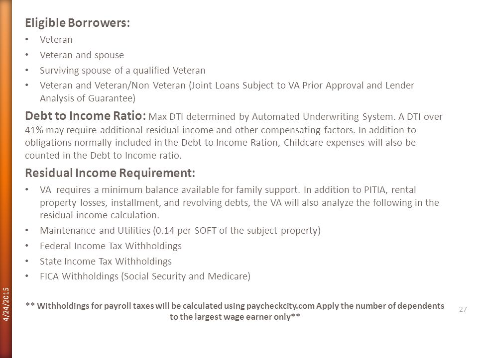 Residual Income Requirement: