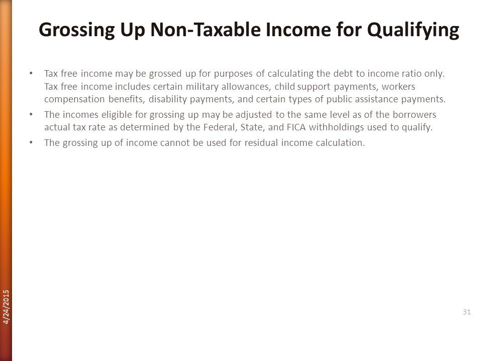 Grossing Up Non-Taxable Income for Qualifying