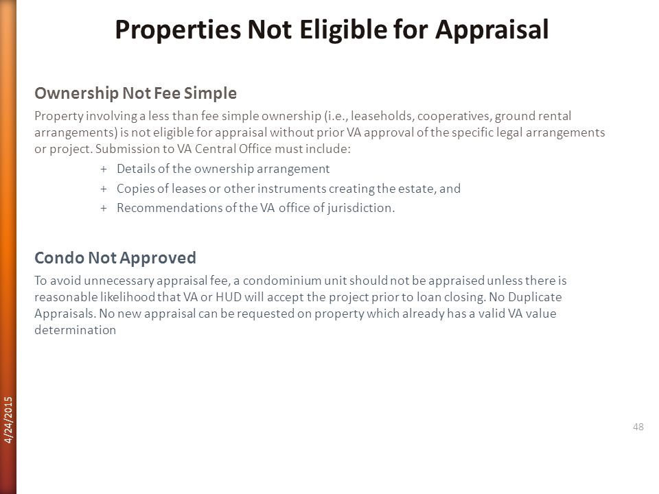 Properties Not Eligible for Appraisal