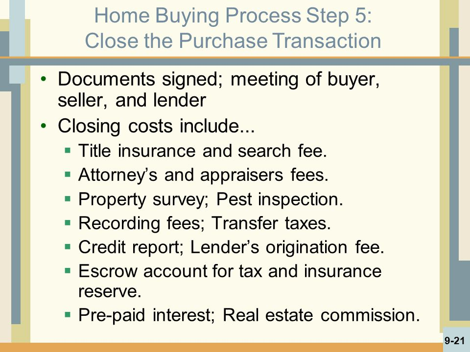 Home Buying Process Step 5: Close the Purchase Transaction