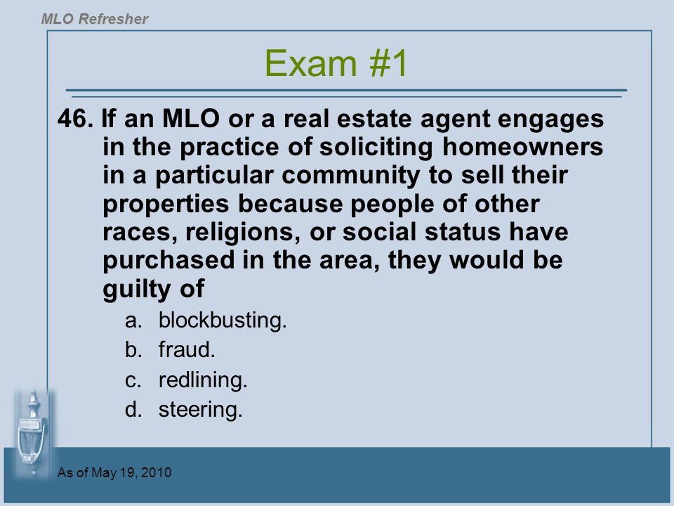 MLO Refresher Exam #1.