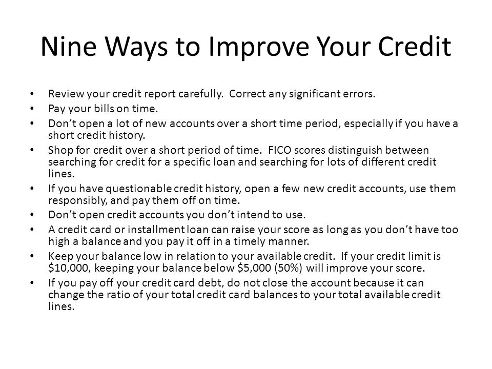 Nine Ways to Improve Your Credit