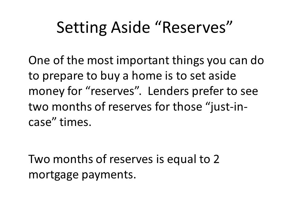 Setting Aside Reserves