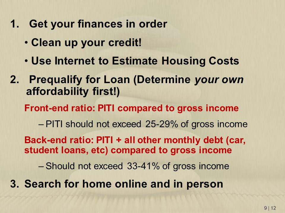 Get your finances in order Clean up your credit!