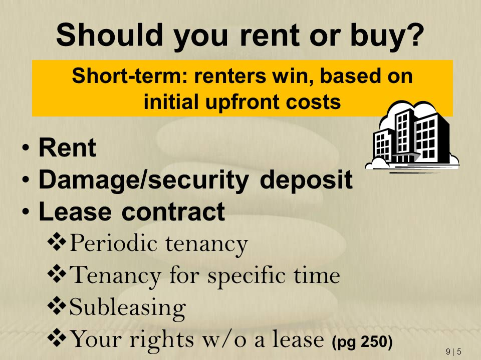 Short-term: renters win, based on initial upfront costs