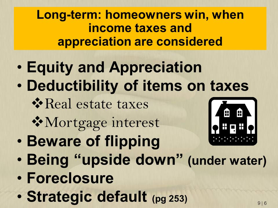Equity and Appreciation Deductibility of items on taxes