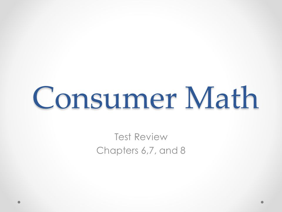 Test Review Chapters 6,7, and 8