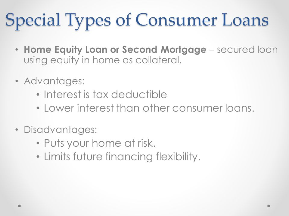 Special Types of Consumer Loans