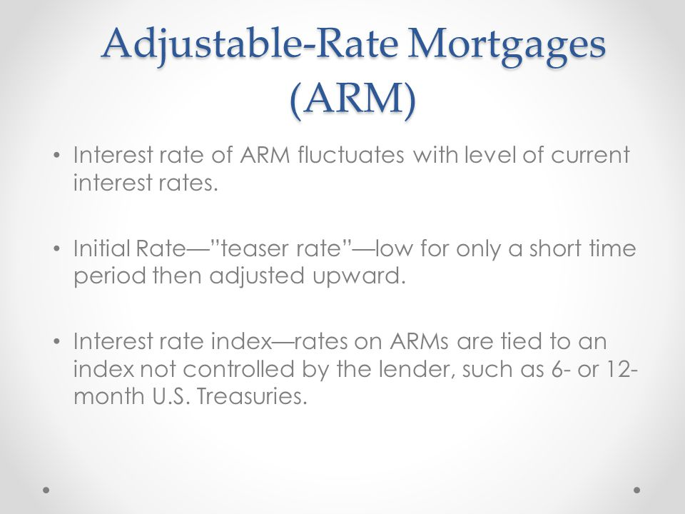 Adjustable-Rate Mortgages (ARM)