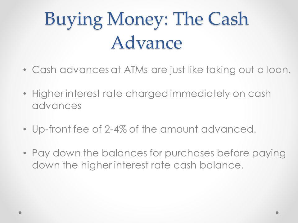 Buying Money: The Cash Advance