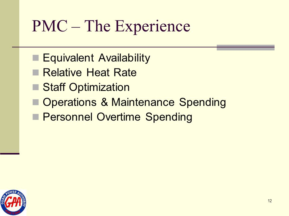 PMC – The Experience Equivalent Availability Relative Heat Rate