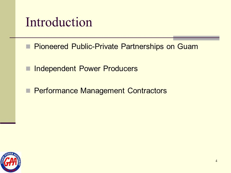 Introduction Pioneered Public-Private Partnerships on Guam
