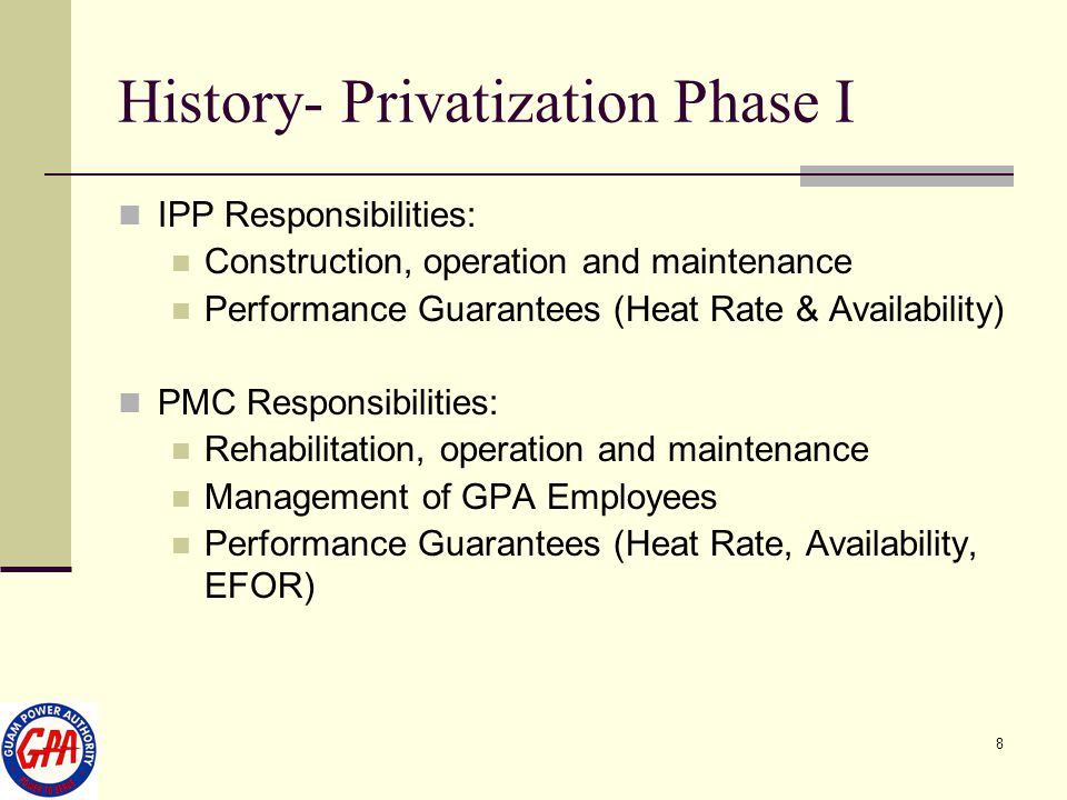 History- Privatization Phase I
