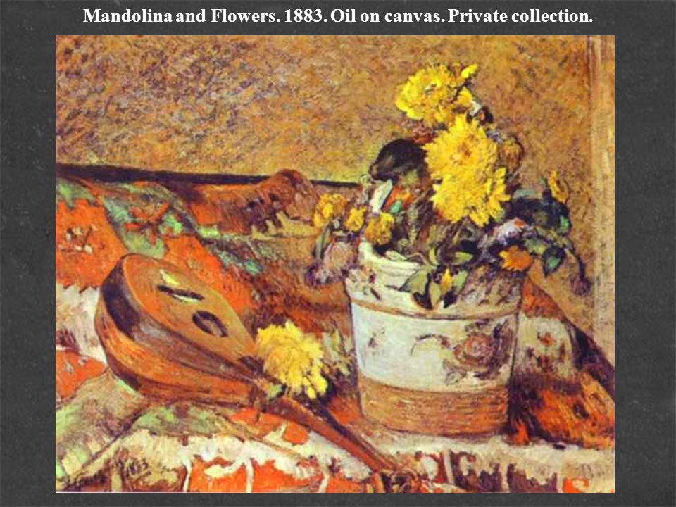 Mandolina and Flowers. 1883. Oil on canvas. Private collection.