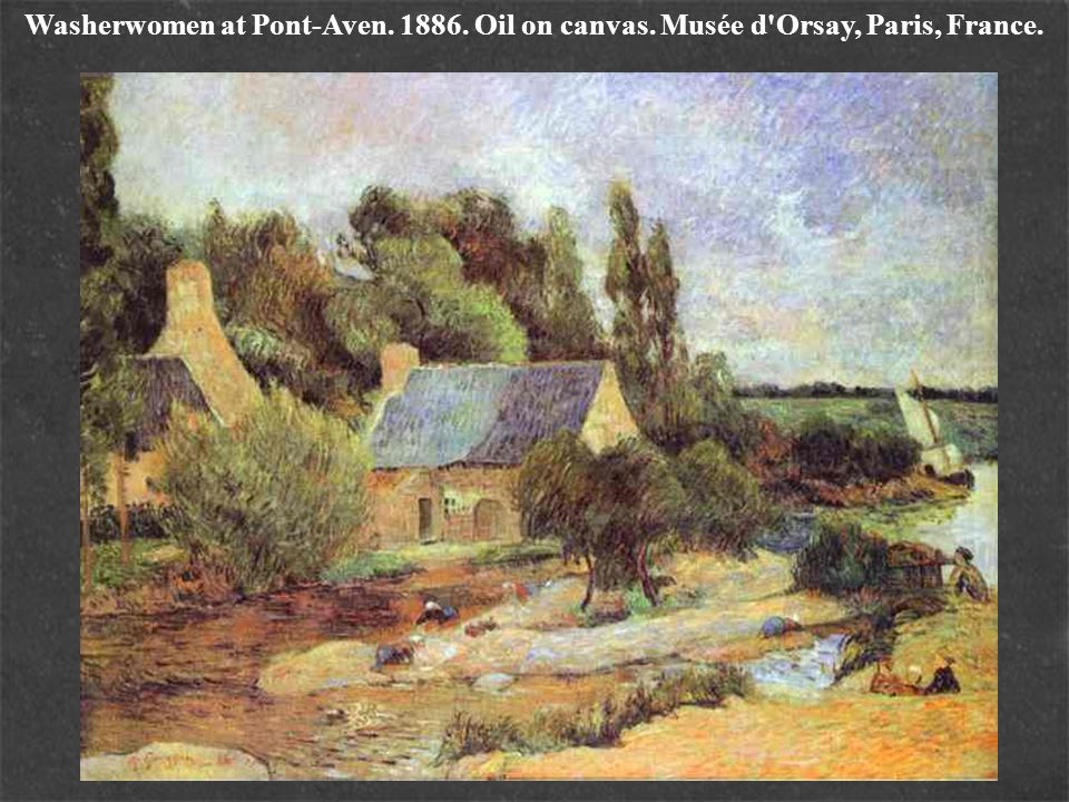 Washerwomen at Pont-Aven. 1886. Oil on canvas