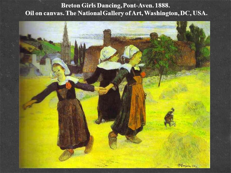 Breton Girls Dancing, Pont-Aven. 1888. Oil on canvas