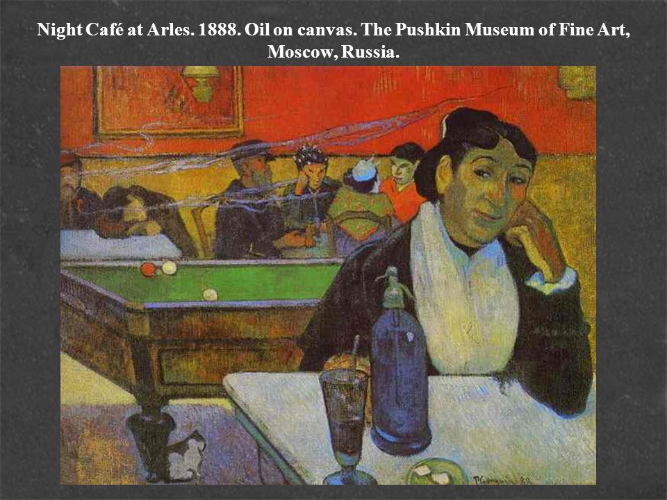 Night Café at Arles. 1888. Oil on canvas