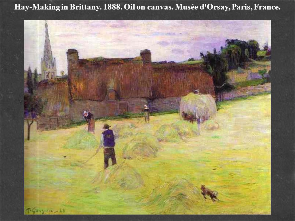 Hay-Making in Brittany. 1888. Oil on canvas