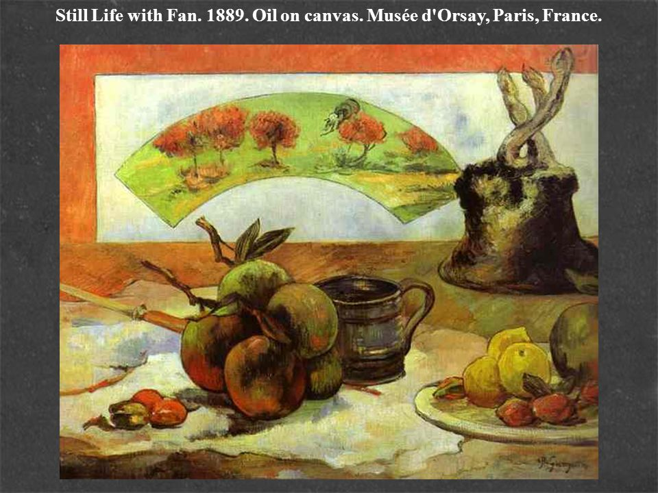 Still Life with Fan. 1889. Oil on canvas. Musée d Orsay, Paris, France.