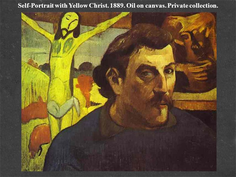 Self-Portrait with Yellow Christ. 1889. Oil on canvas
