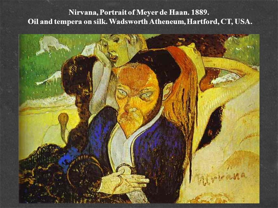 Nirvana, Portrait of Meyer de Haan. 1889. Oil and tempera on silk