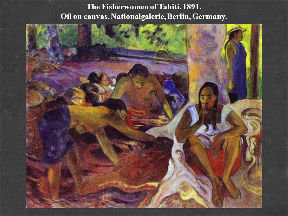 The Fisherwomen of Tahiti. 1891. Oil on canvas