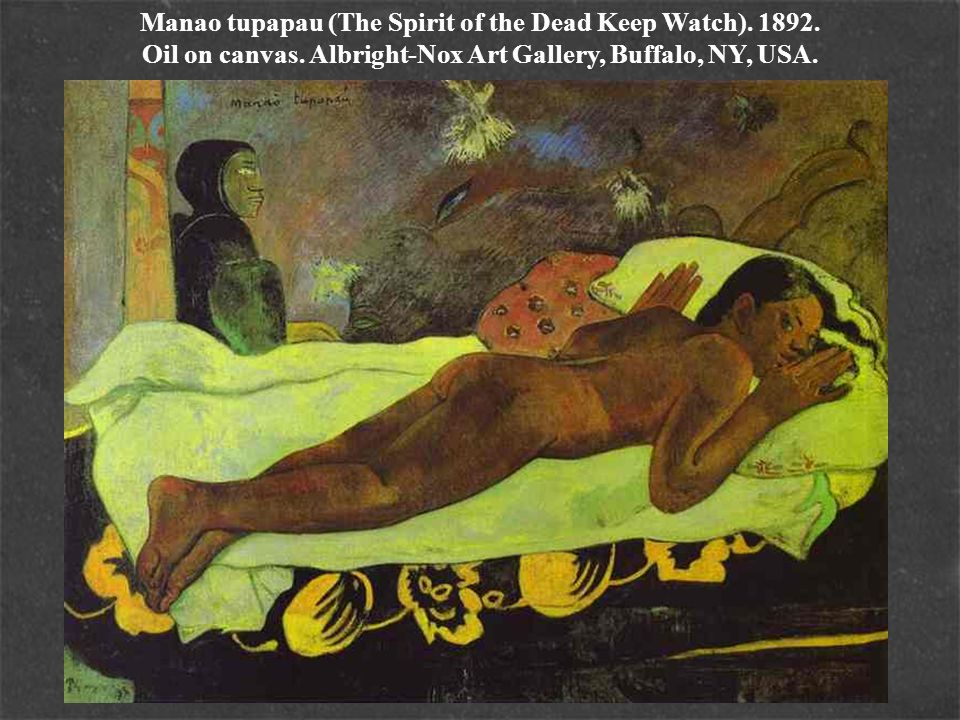 Manao tupapau (The Spirit of the Dead Keep Watch). 1892. Oil on canvas