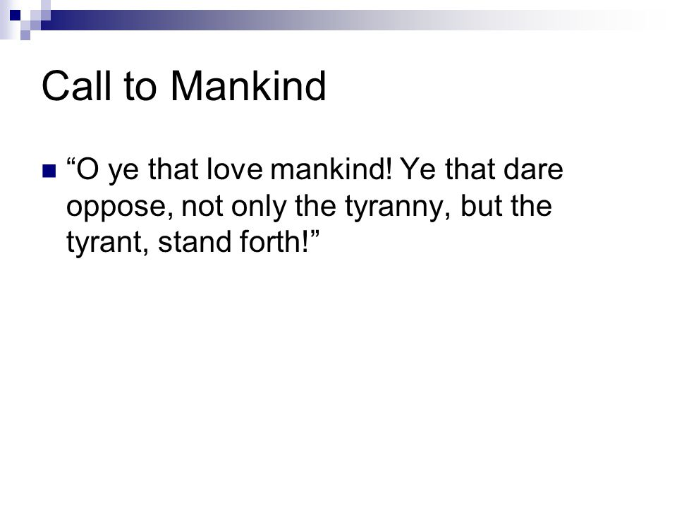 Call to Mankind O ye that love mankind.