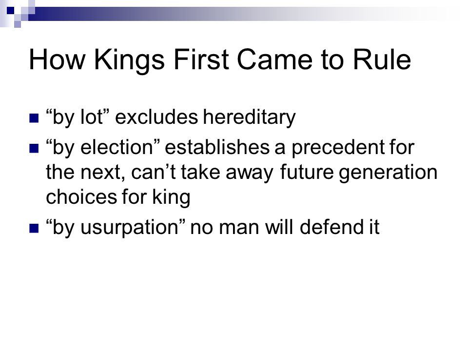 How Kings First Came to Rule
