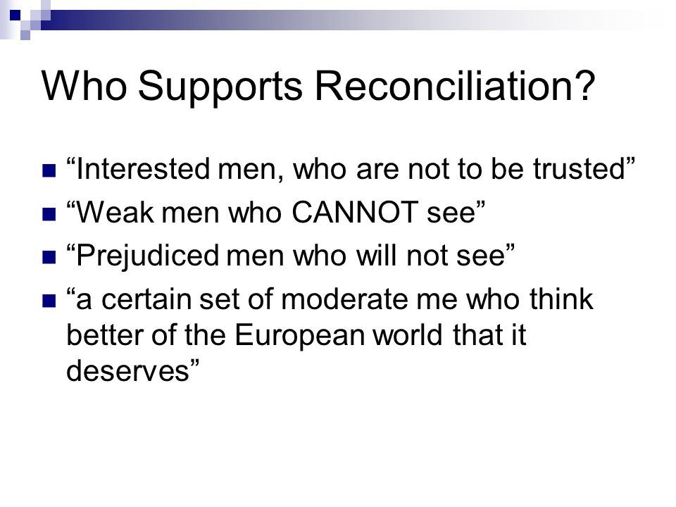 Who Supports Reconciliation
