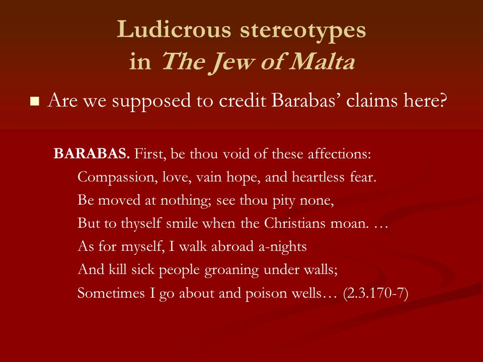 Ludicrous stereotypes in The Jew of Malta