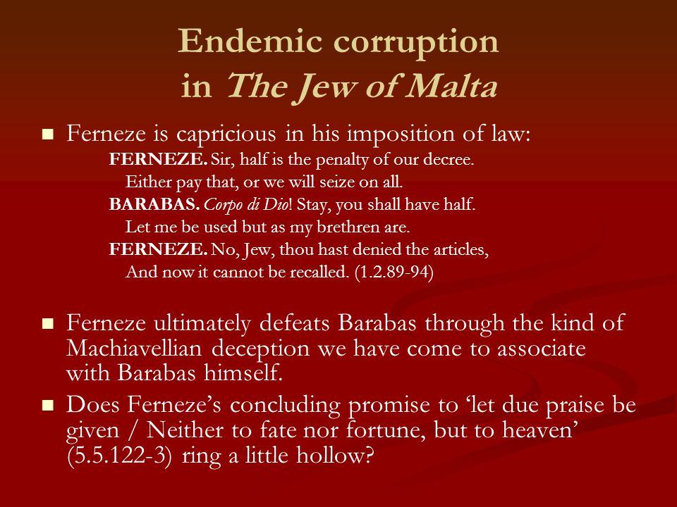 Endemic corruption in The Jew of Malta