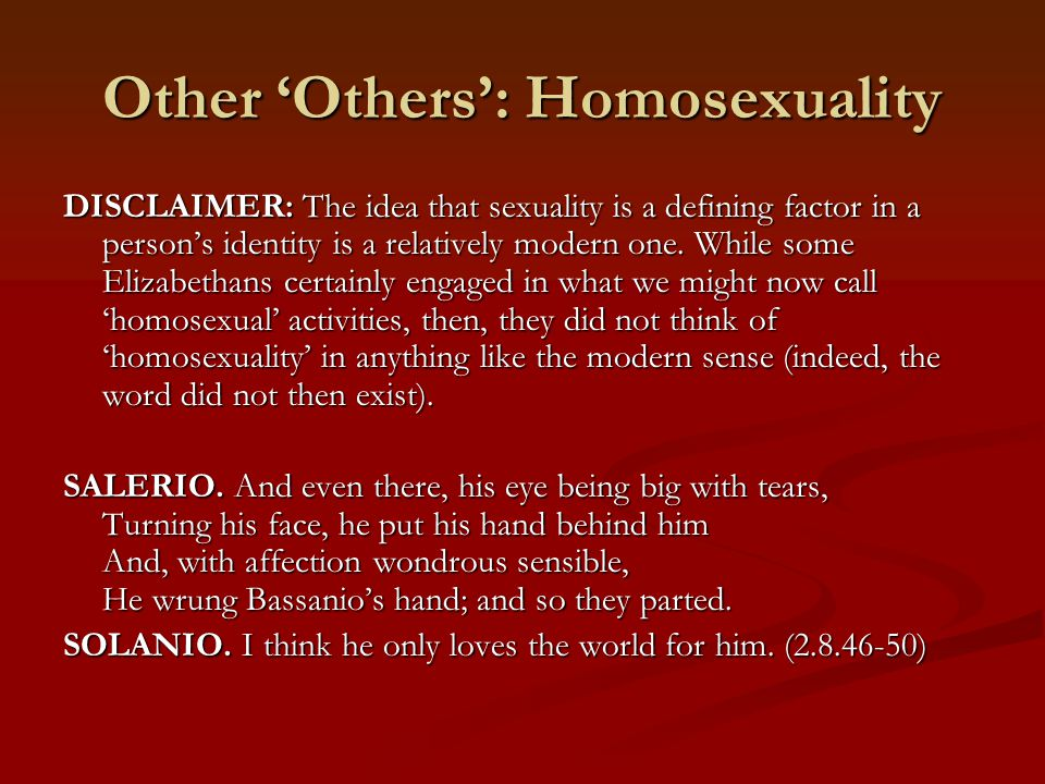 Other 'Others': Homosexuality