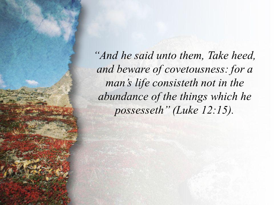 Luke 12:15