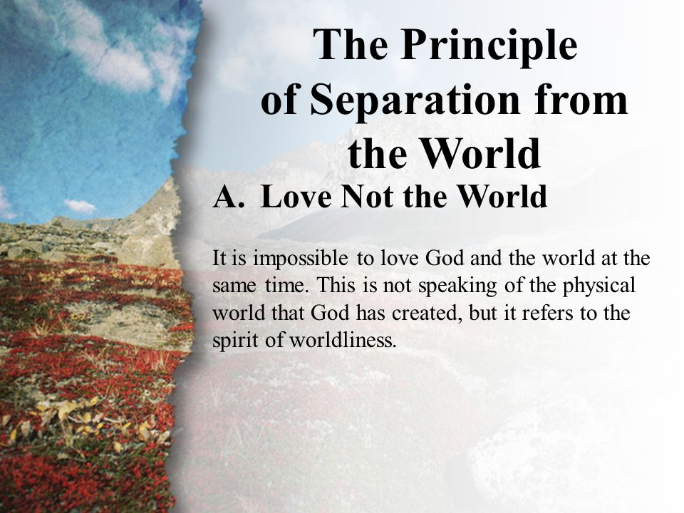 III. The Principle of Separation (A)