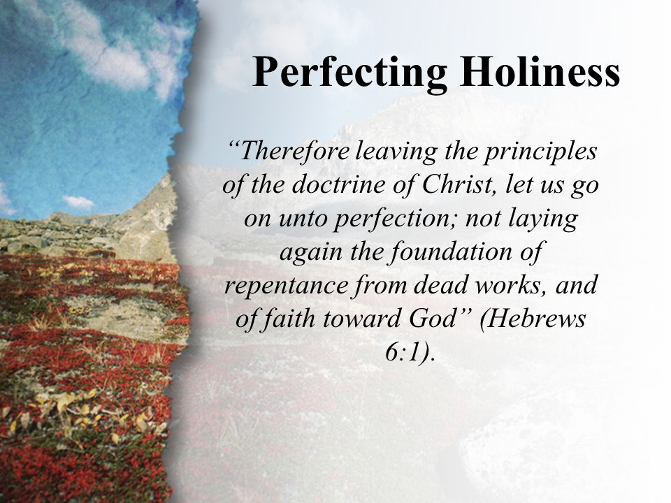 IV. Perfecting Holiness