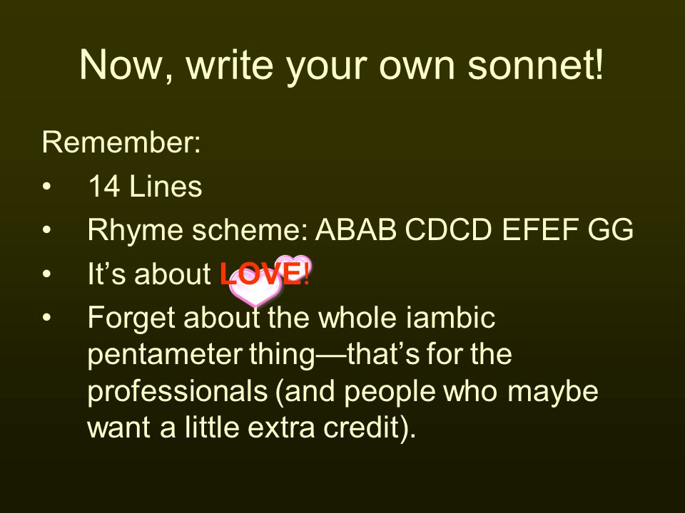 Now, write your own sonnet!