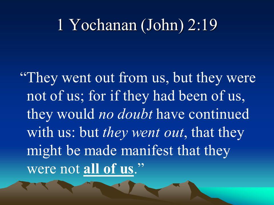 1 Yochanan (John) 2:19
