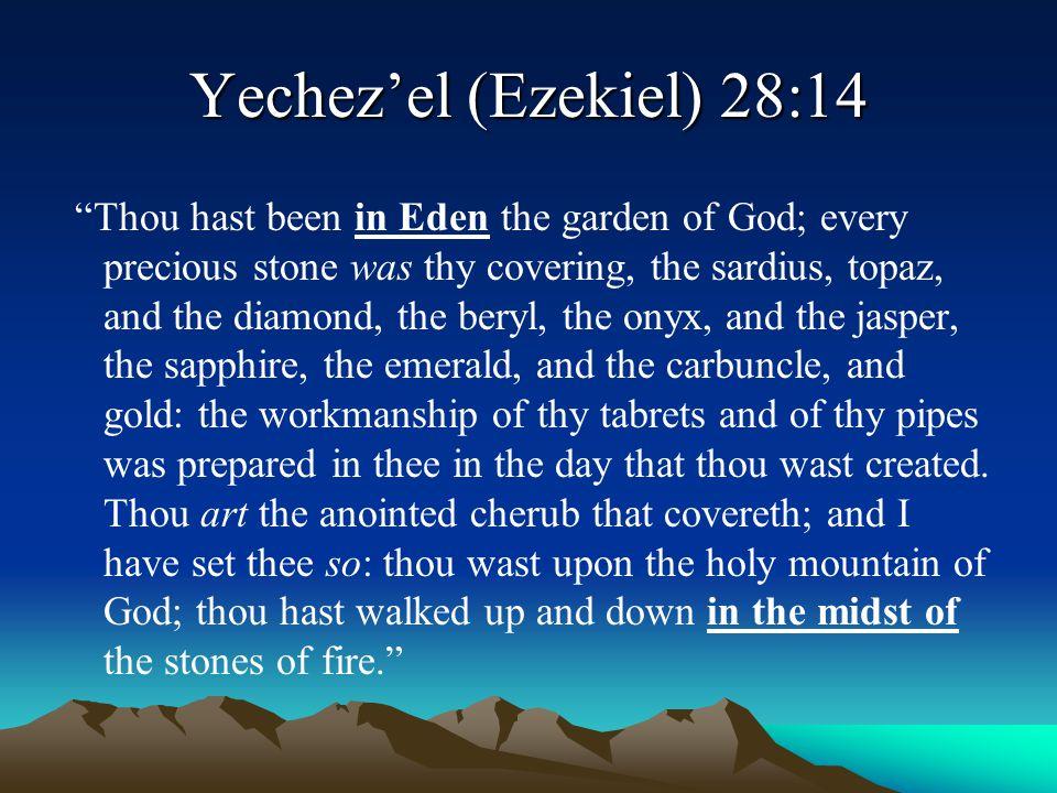 Yechez'el (Ezekiel) 28:14