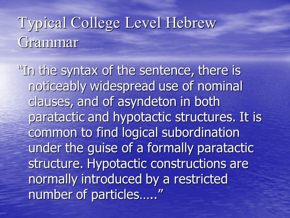 Typical College Level Hebrew Grammar