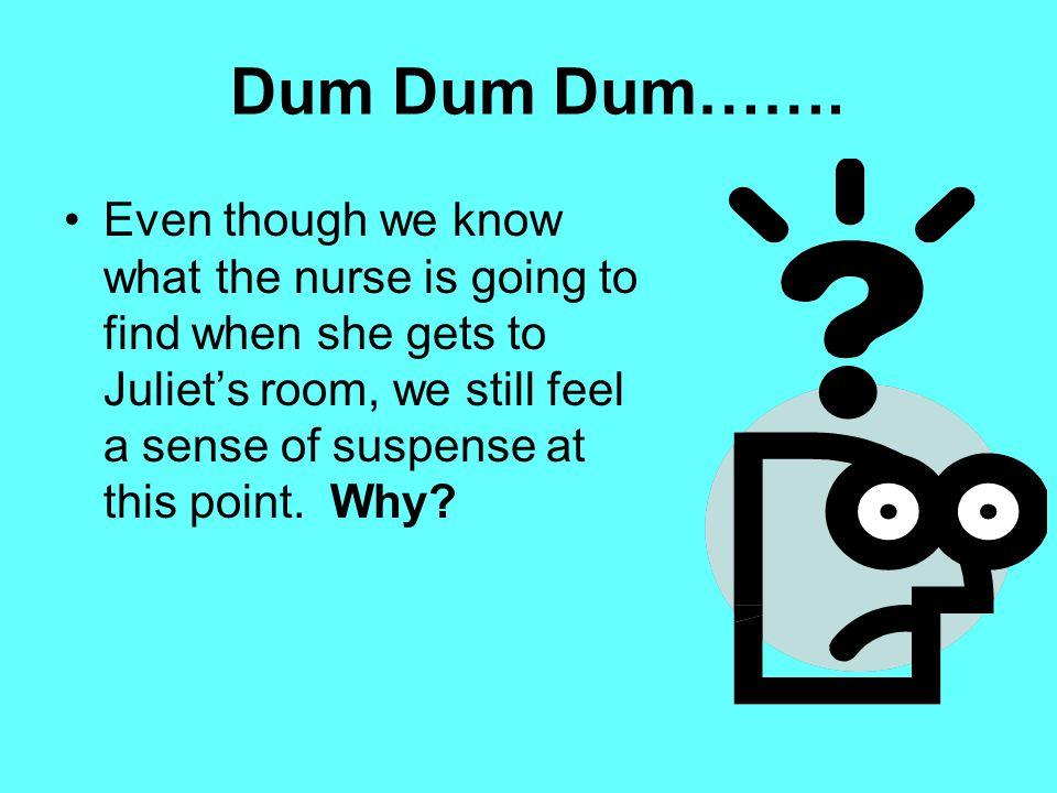 Dum Dum Dum…….