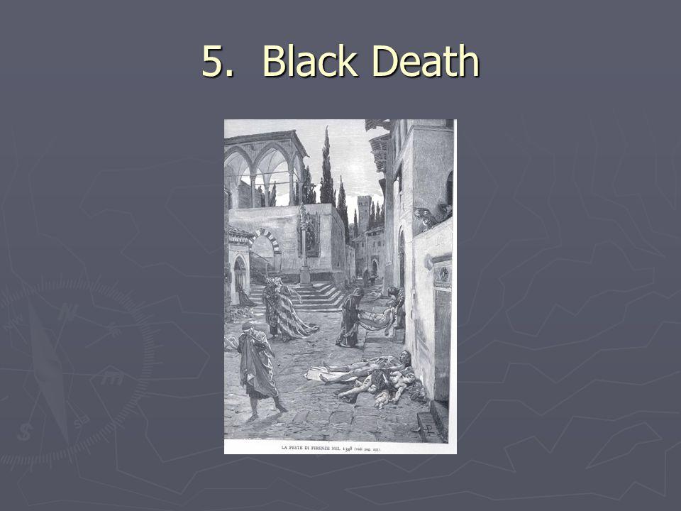 5. Black Death