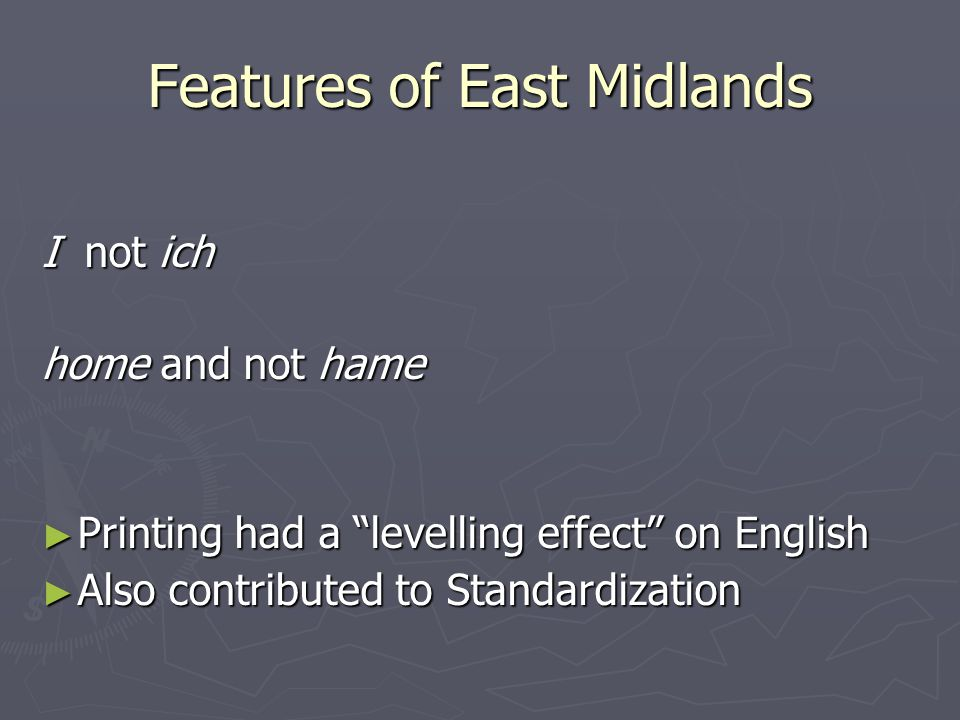 Features of East Midlands