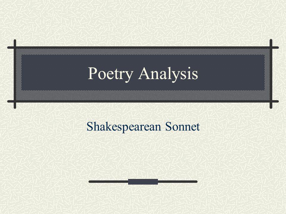 Poetry Analysis Shakespearean Sonnet