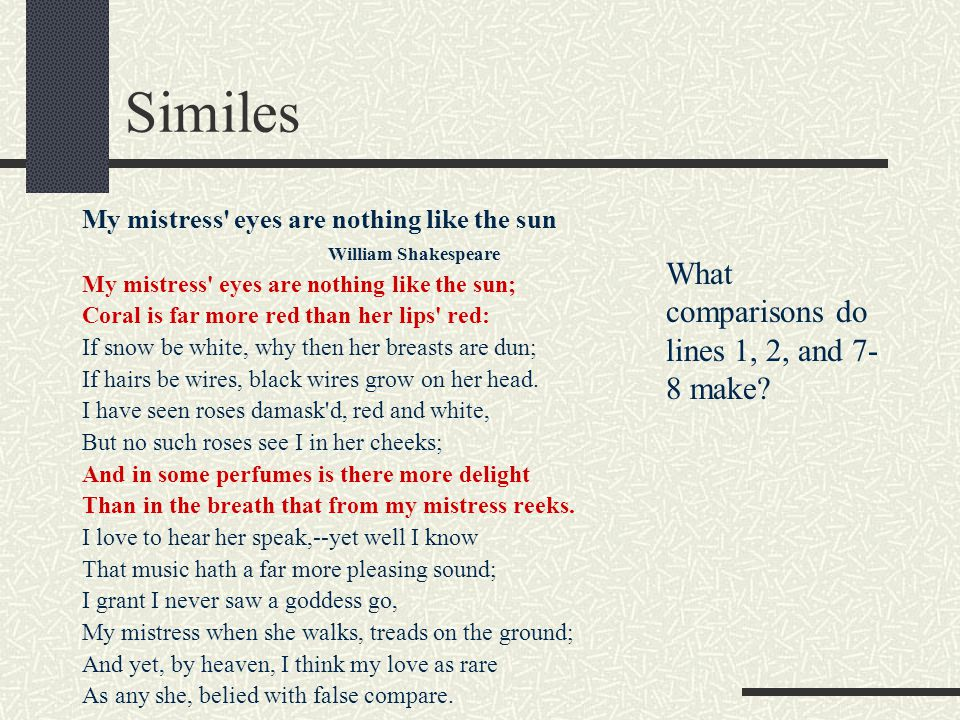 Similes What comparisons do lines 1, 2, and 7-8 make