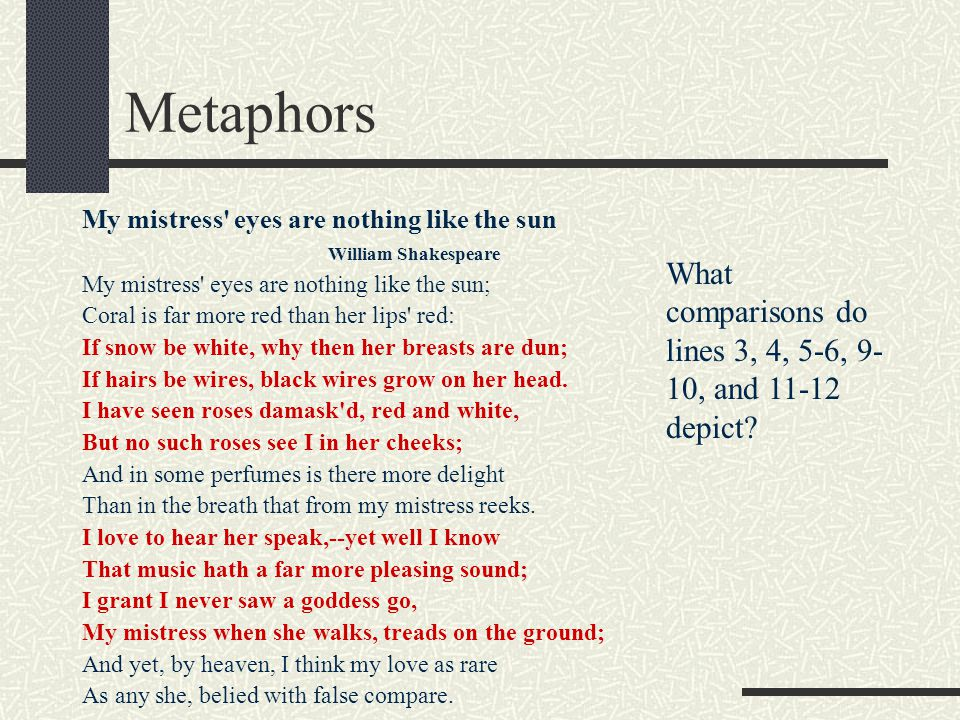 Metaphors What comparisons do lines 3, 4, 5-6, 9-10, and 11-12 depict