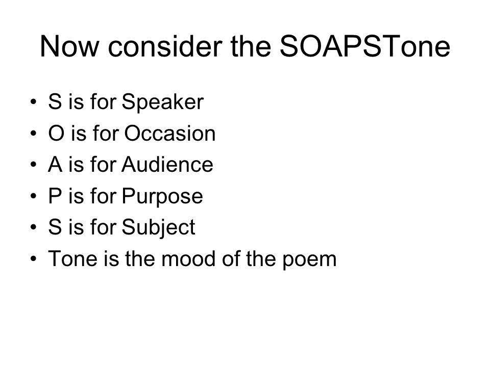 Now consider the SOAPSTone