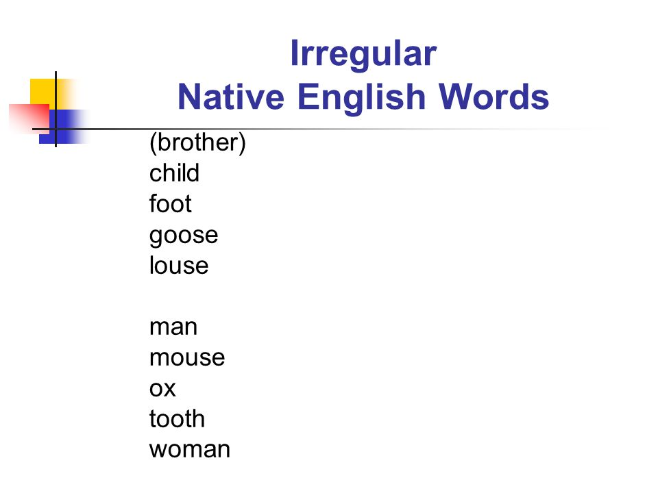 Irregular Native English Words