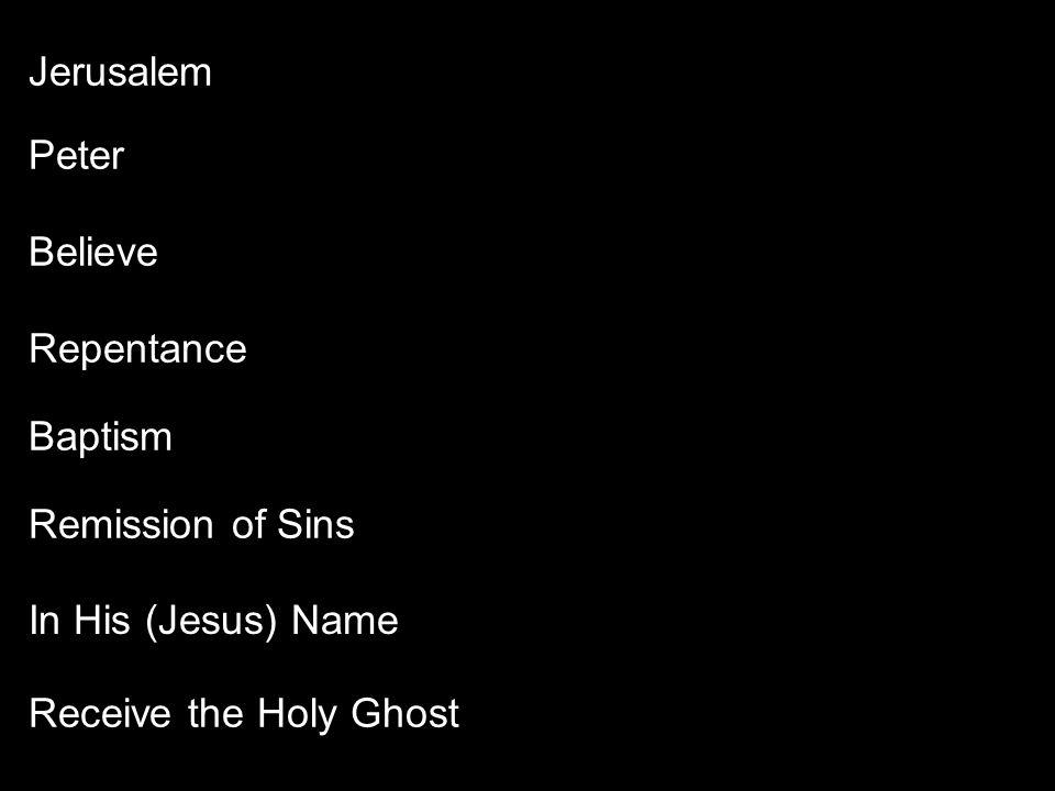 Jerusalem Peter. Believe. Repentance. Baptism.