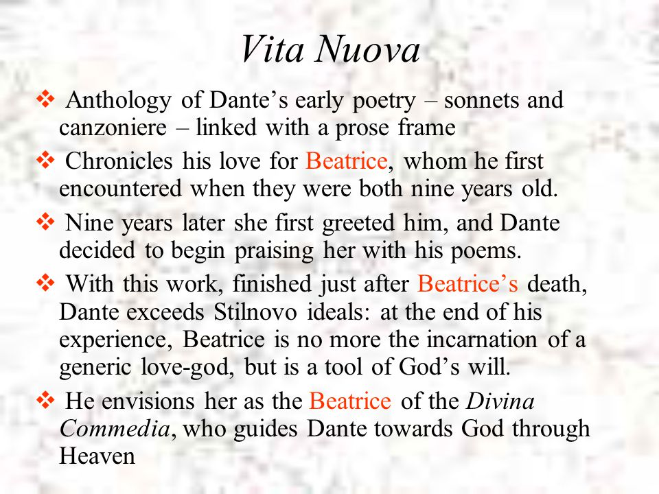 Vita Nuova Anthology of Dante's early poetry – sonnets and canzoniere – linked with a prose frame.